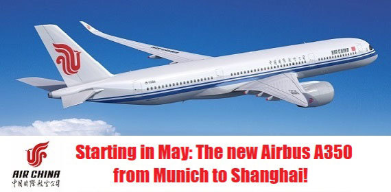 Starting in May: The new Airbus A350 from Munich to Shanghai!
